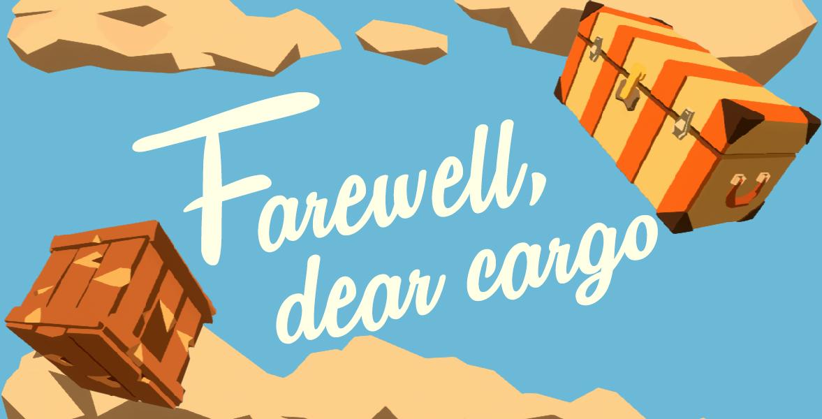 Farewell, dear cargo