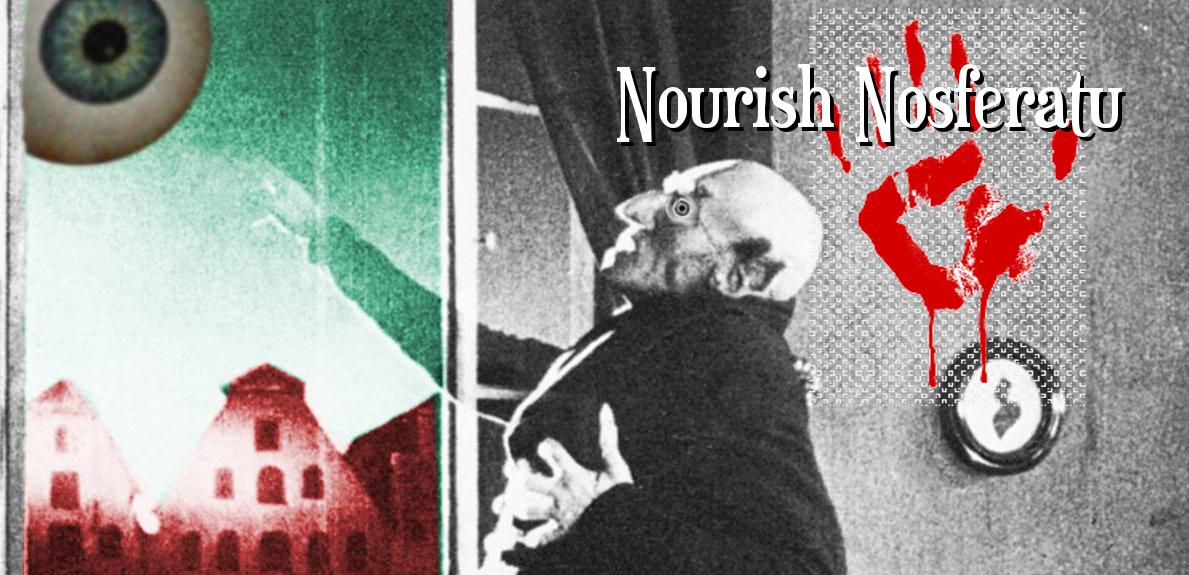 Nourish Nosferatu