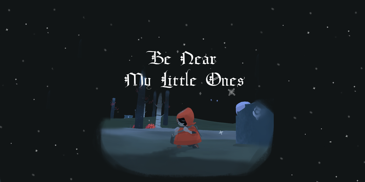 Be Near My Little Ones