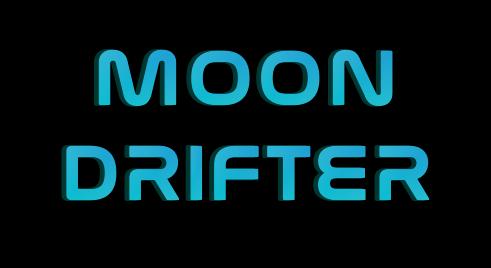 Moon Drifter