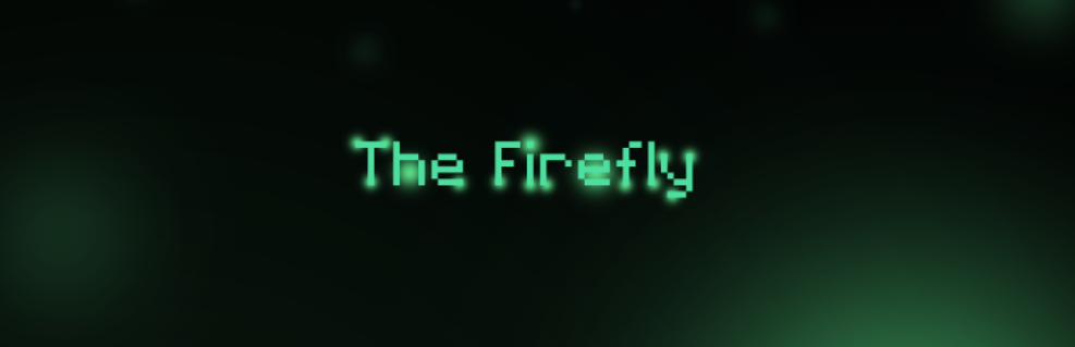 The Firefly (Prototype)