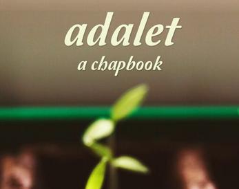Adalet: A Chapbook