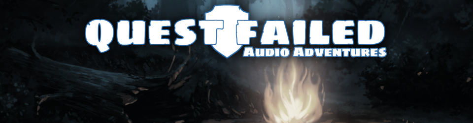 Quest Failed - Audio Adventures