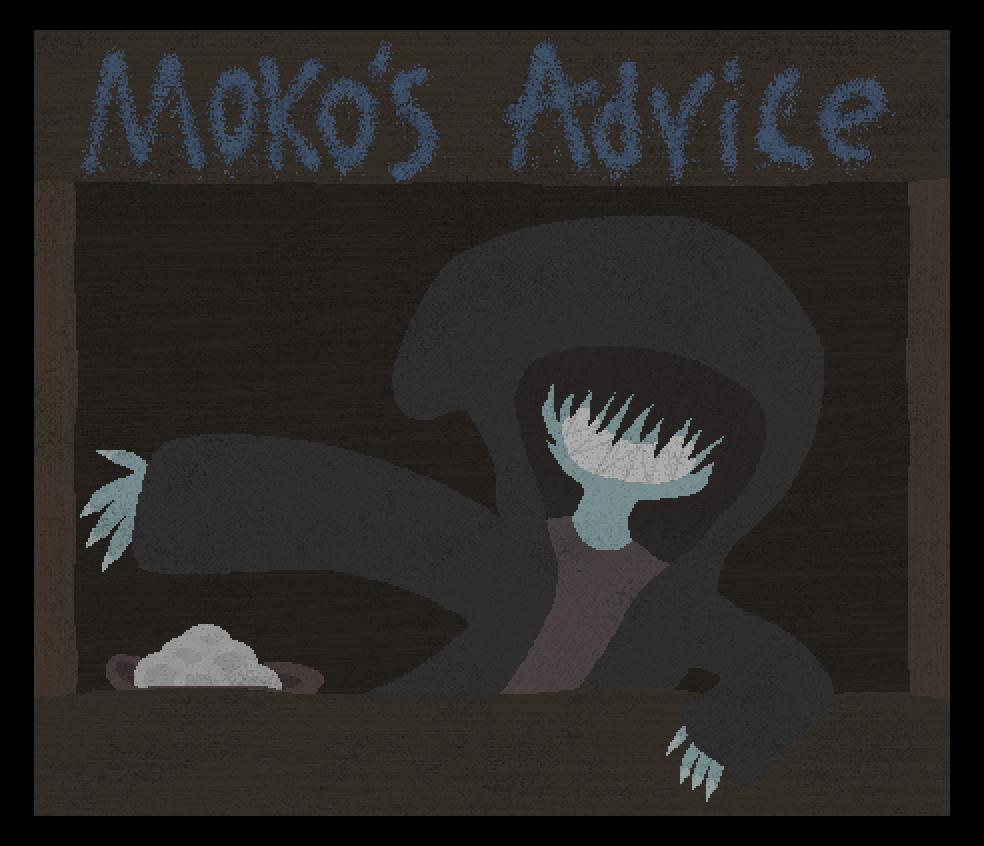 Moko's Advice