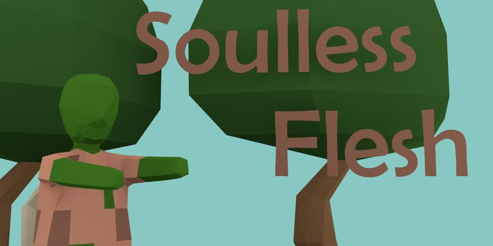 Soulless Flesh
