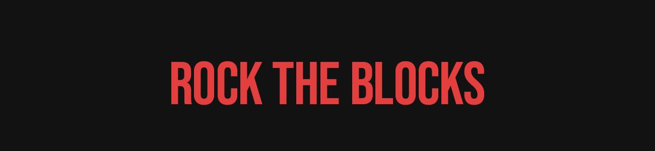 Rock The Blocks