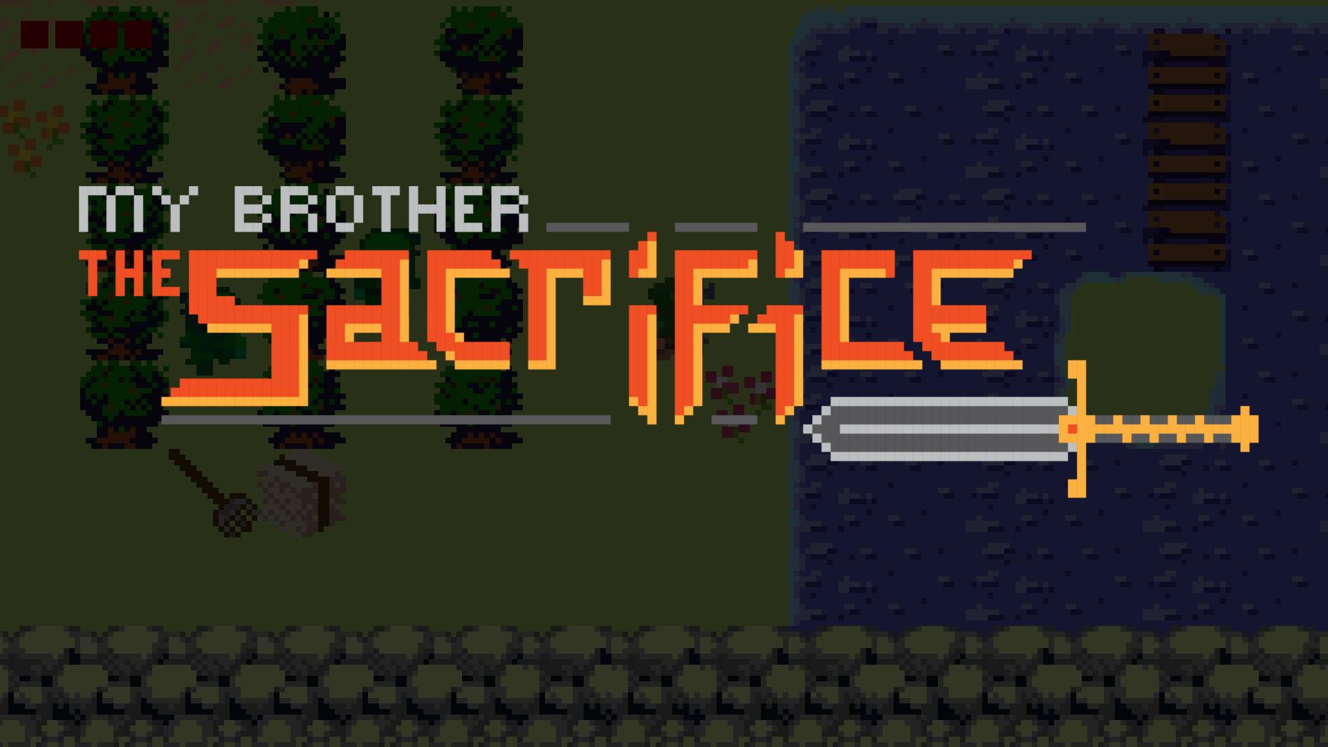 My Brother, The Sacrifice