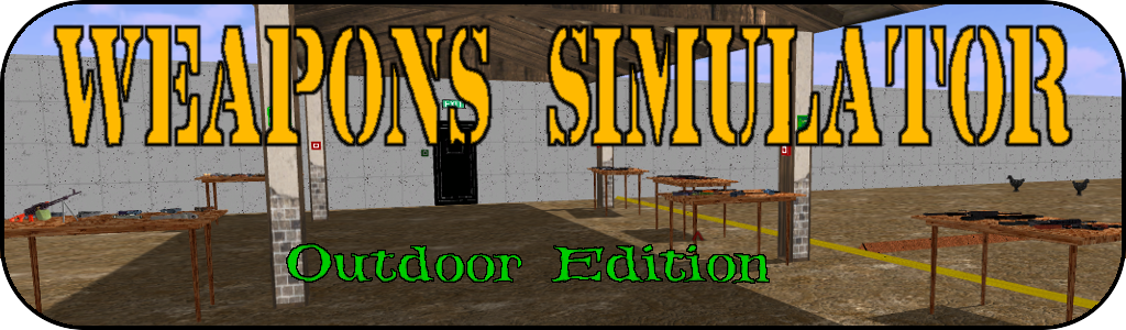 Weapons Simulator - Outdoor Edition