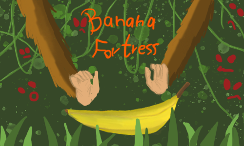 Banana Fortress