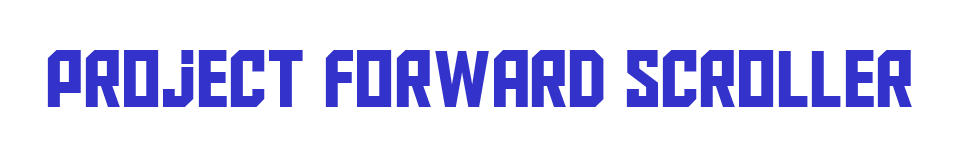 Project Forward Scroller