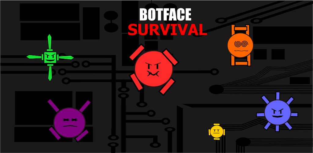 Bot Face Survival 1.521