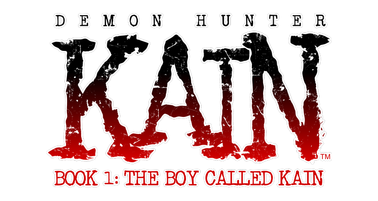 Demon Hunter Kain Book 1: The Boy Called Kain