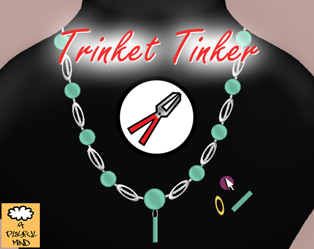 Trinket Tinker by A Playful Mind