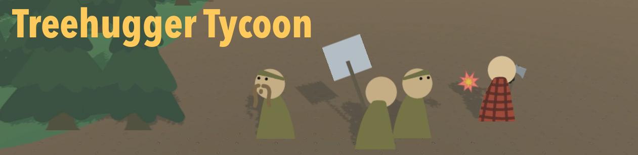 Treehugger Tycoon