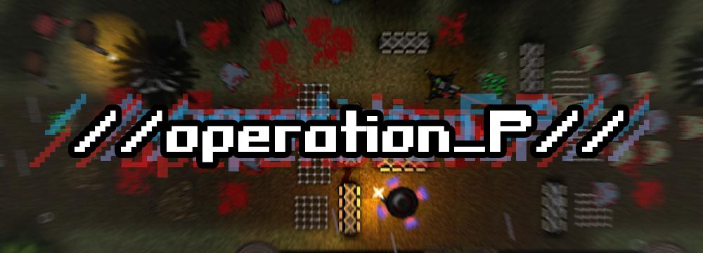 //operation_P// [Alpha]