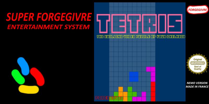 [CLASSIC] - TETRIS - FORGEGIVRE