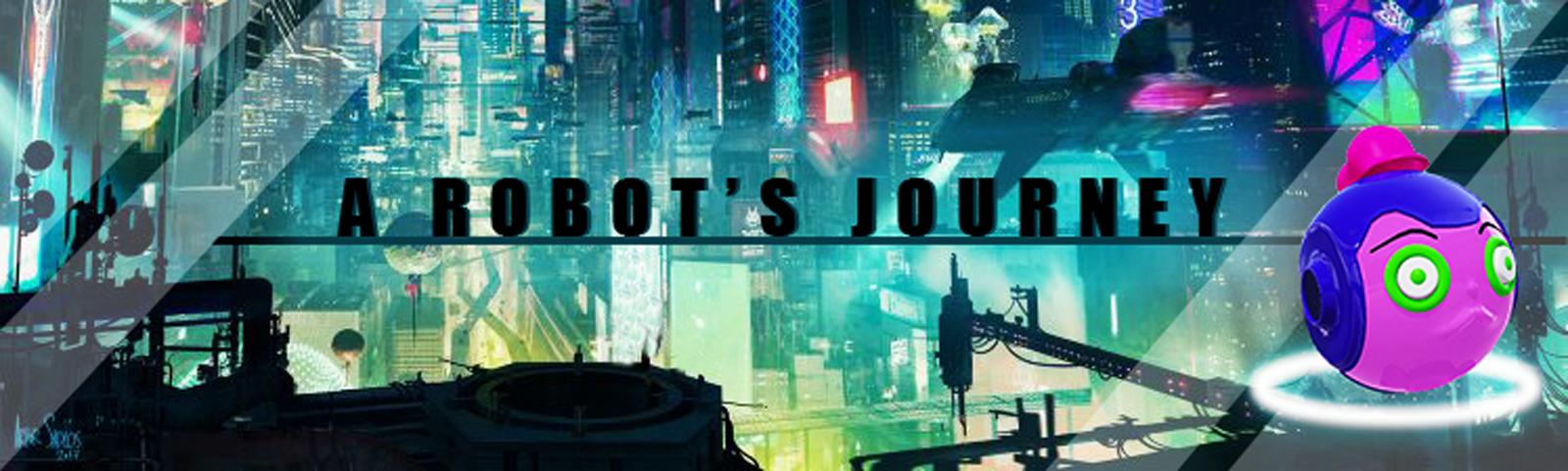 A Robot's Journey