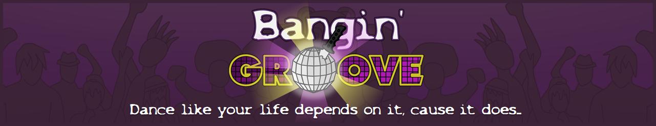 Bangin' Groove