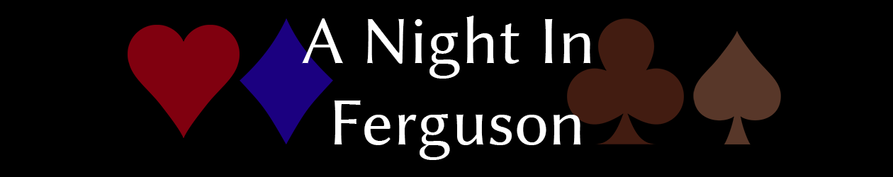 A Night In Ferguson