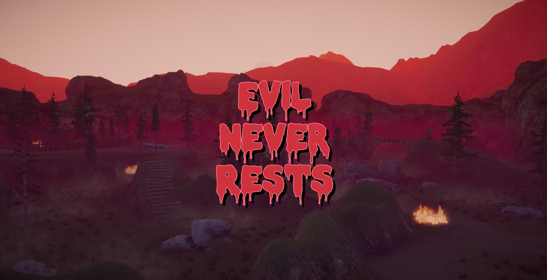 Evil Never Rests