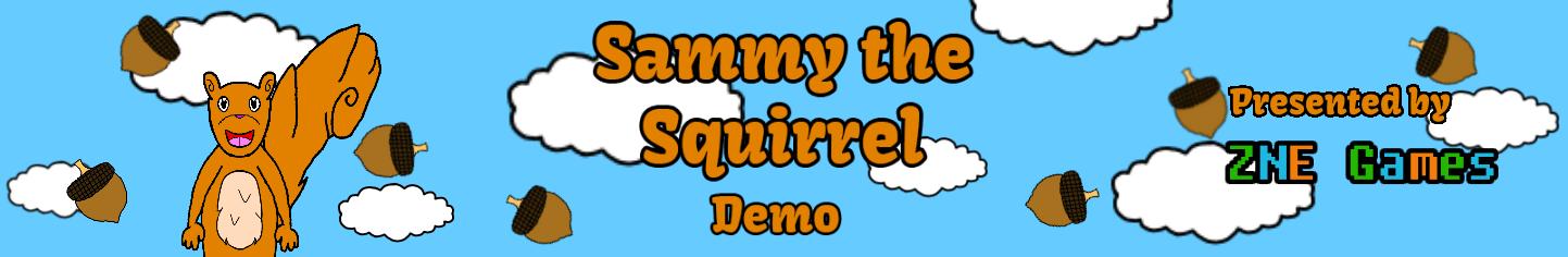 Sammy the Squirrel Demo