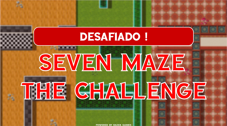 Seven Maze : The Challenge