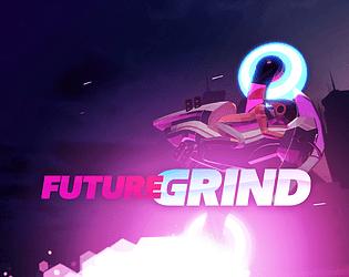 FutureGrind [$9.99] [Platformer] [Windows]