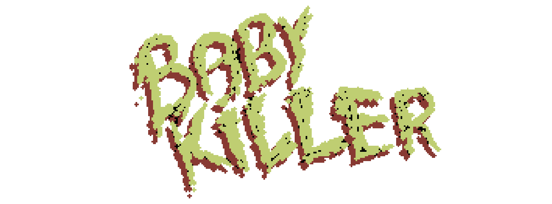BabyKiller