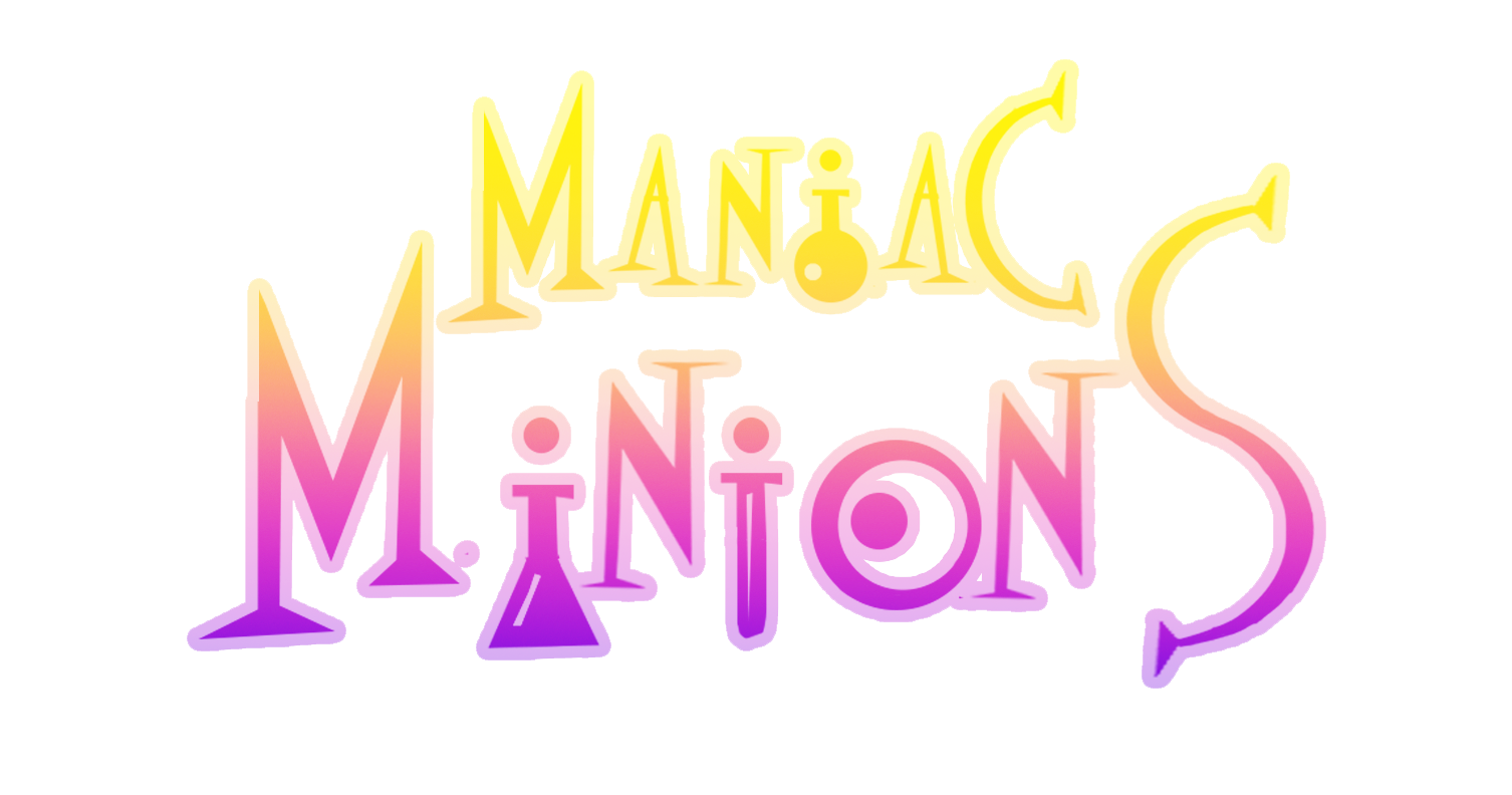 Maniac Minions