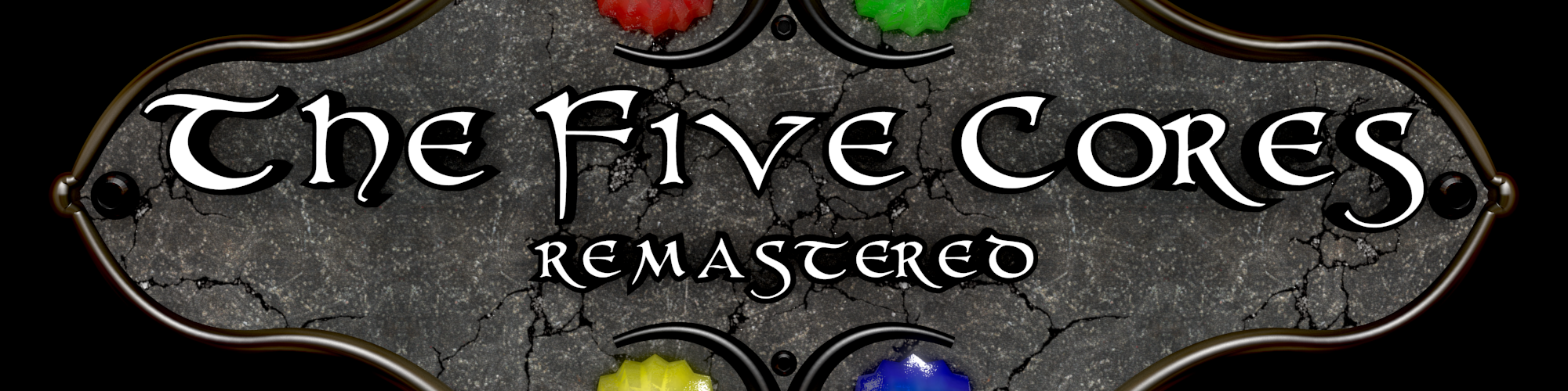 The Five Cores Remastered