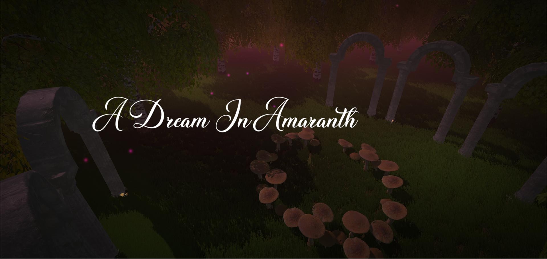 A Dream In Amaranth