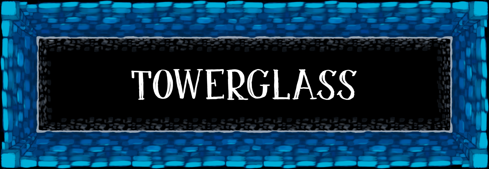 TOWERGLASS