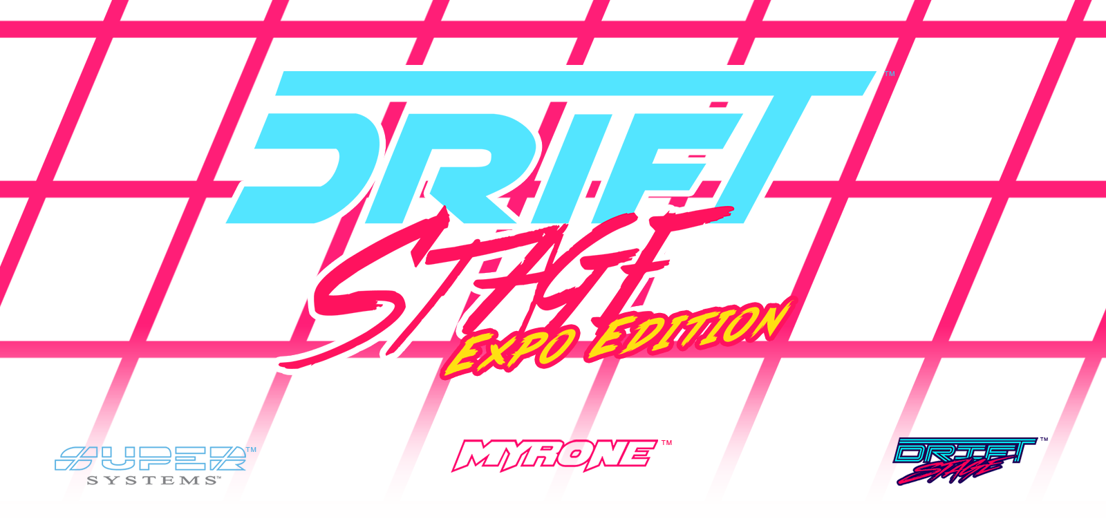 Drift Stage [Expo Version]