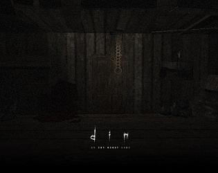 Dim - Playable Demo [Free] [Adventure] [Windows] [macOS]