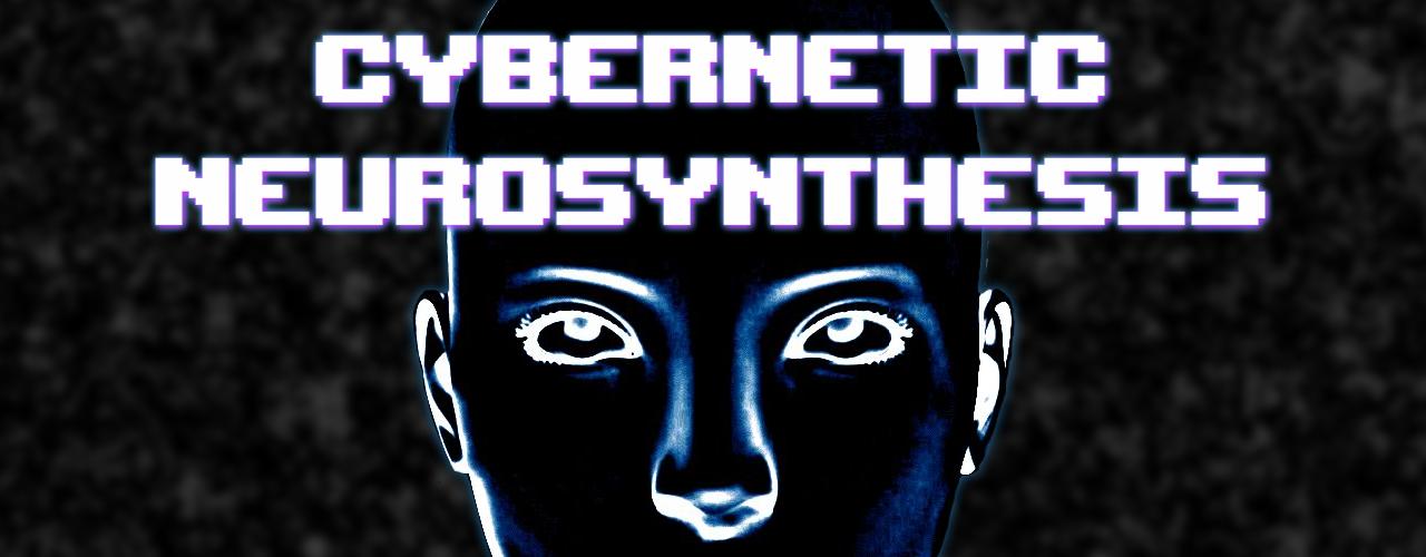 Cybernetic Neurosynthesis