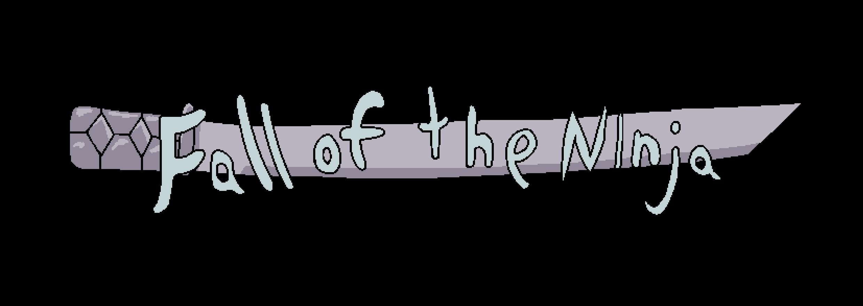 Fall of the Ninja (WIP)