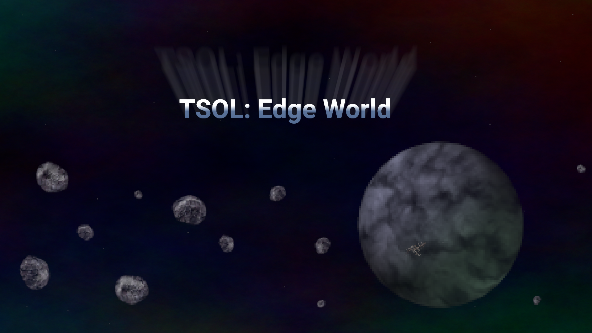 TSOL: Edge World