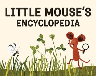 Little Mouse's Encyclopedia [$4.99] [Educational] [macOS] [Linux]