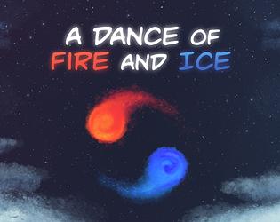 A Dance of Fire and Ice [$2.99] [Rhythm] [Windows] [macOS]