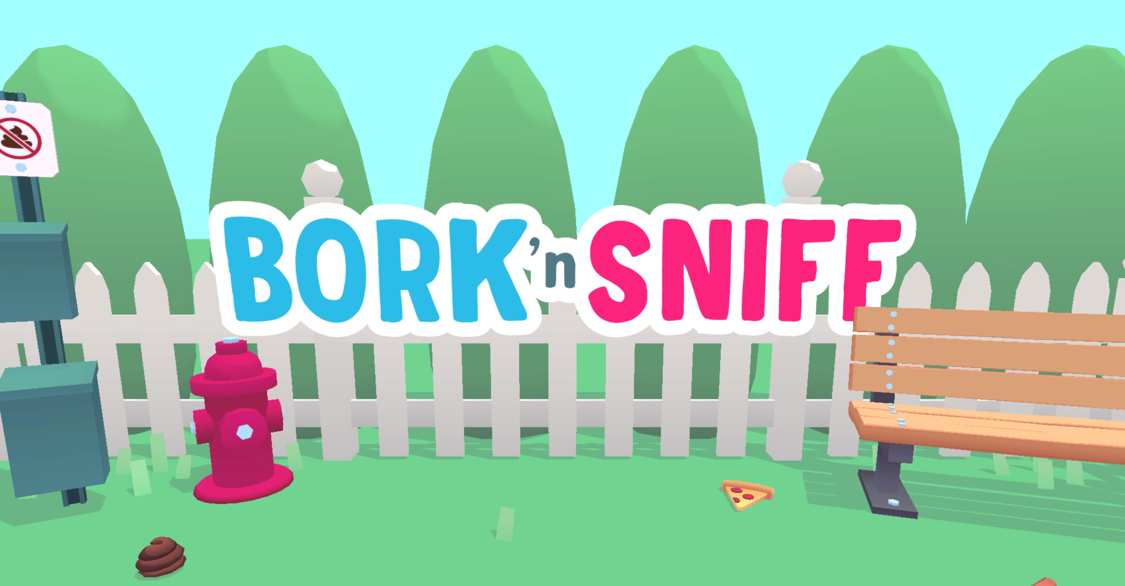 Bork 'n Sniff