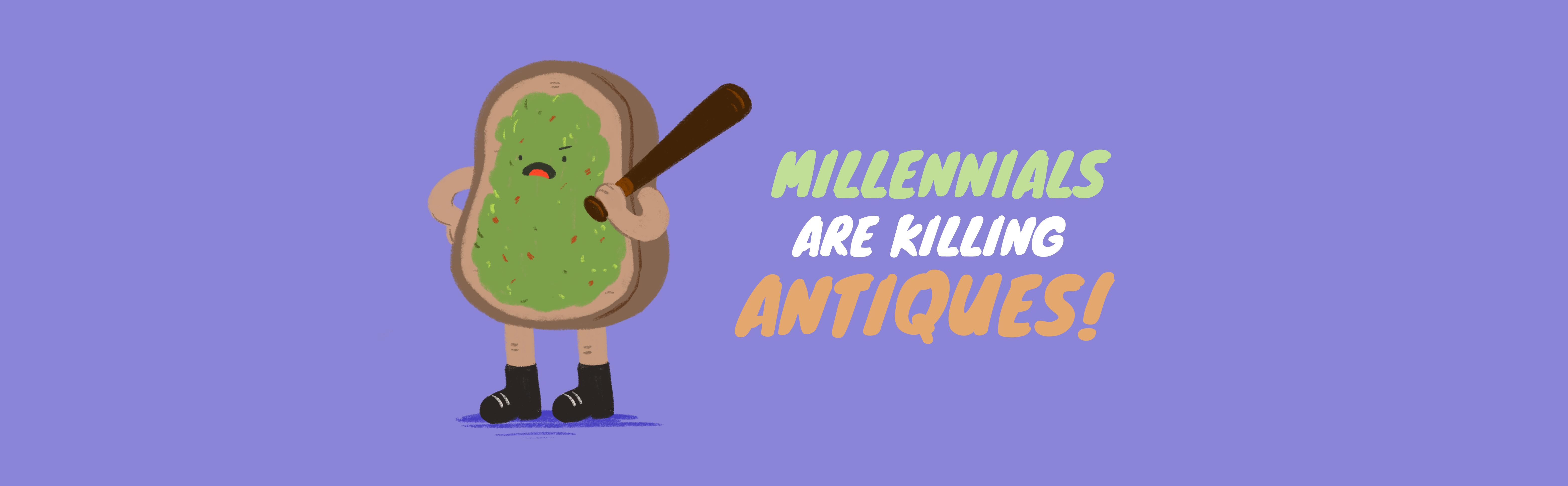 Millennials Are Killing Antiques!