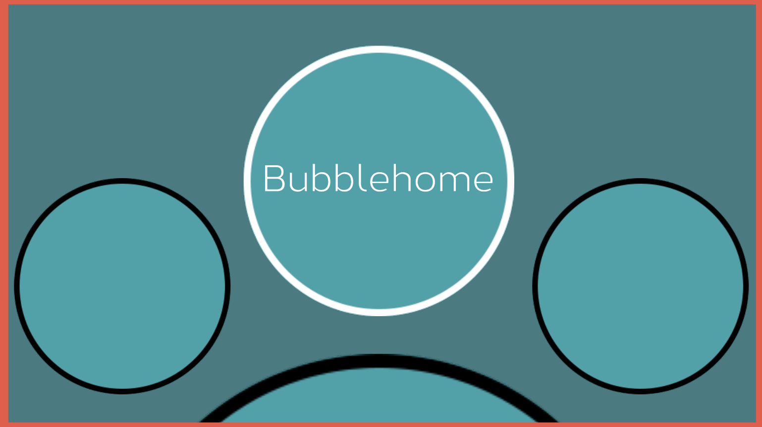 Bubblehome