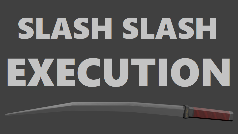 Slash Slash Execution