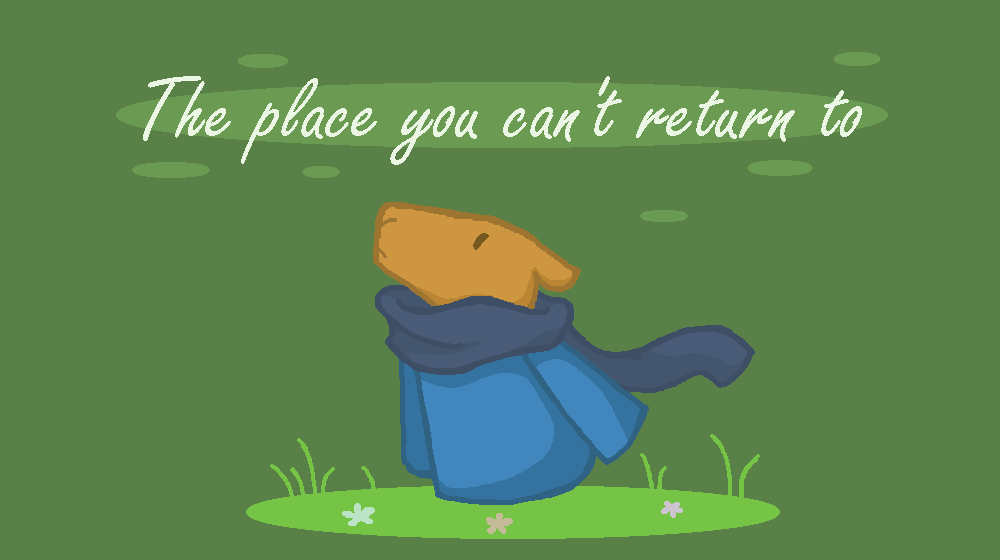 The place you can't return to