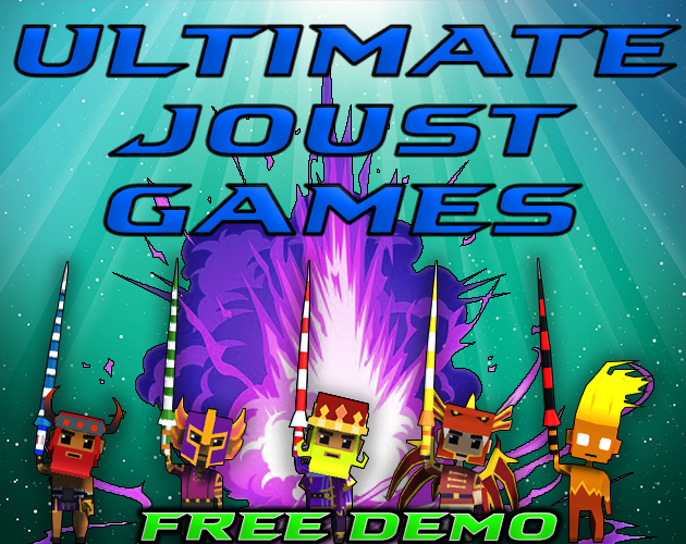 ULTIMATE JOUST GAMES!!!