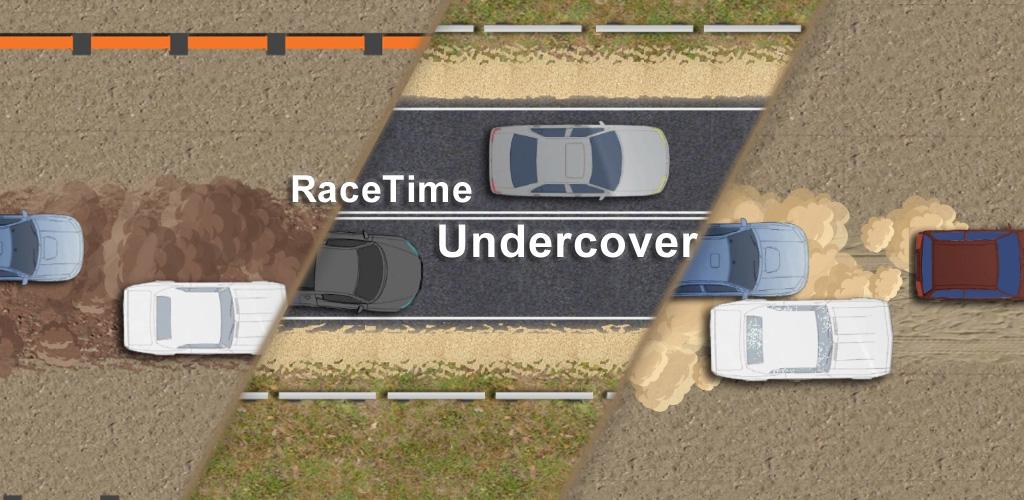 RaceTime: Undercover