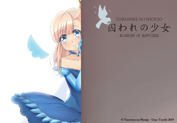 Toraware no Shoujo -Bluebird of Happiness-