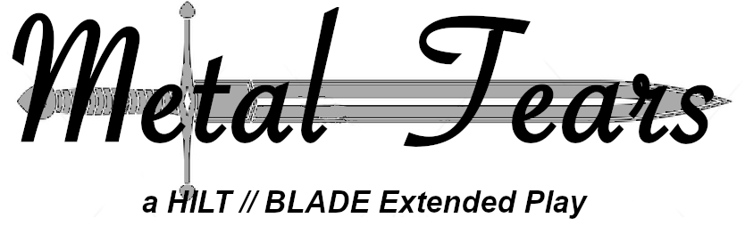 HILT // BLADE: Metal Tears EP