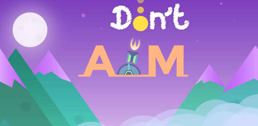 Don't Aim
