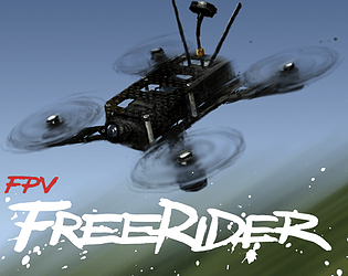 FPV Freerider [$4.99] [Simulation] [Windows] [macOS] [Linux]